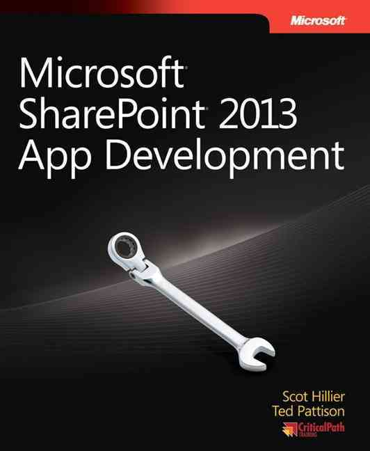 Microsoft Sharepoint 2013 App Development By Hillier, Scot/ Pattison, Ted