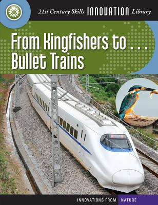 From Kingfishers To... Bullet Trains By Mara, Wil